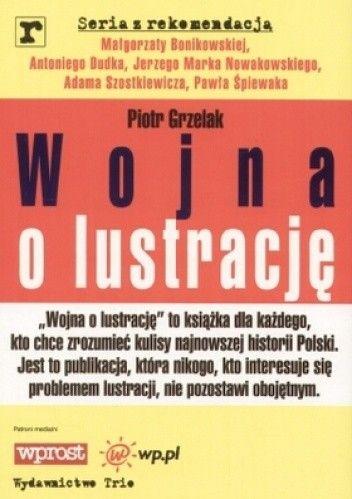 Okładka książki Wojna o lustrację