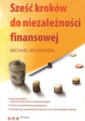 Okładka książki Sześć kroków do niezależności finansowej