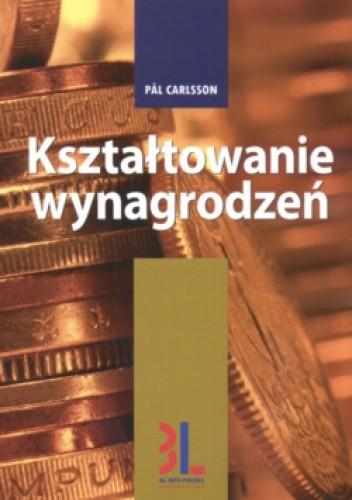 Okładka książki Kształtowanie wynagrodzeń