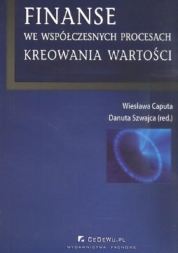 Okładka książki Finanse we współczesnych procesach kreowania wartości