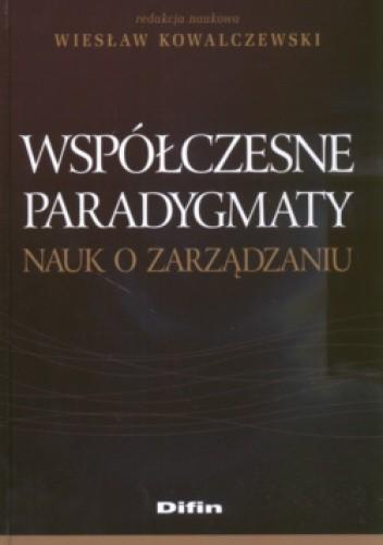 Okładka książki Współczesne paradygmaty nauk o zarządzaniu