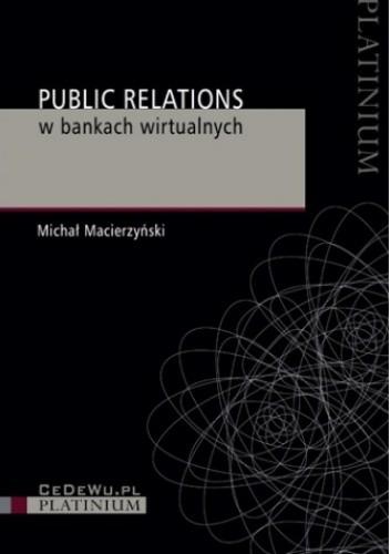 Okładka książki Public relations w bankach wirtualnych