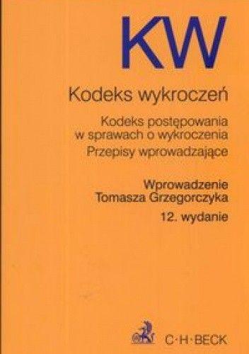 Okładka książki Kodeks wykroczeń /Kodeks postępowania w sprawach wykroczeń przepisy wprowadzające