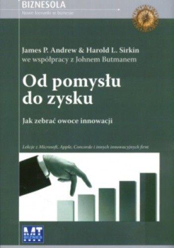 Okładka książki Od pomysłu do zysku