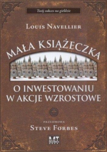 Okładka książki Mała książeczka o inwestowaniu w akcje wzrostowe