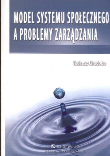 Okładka książki Model systemu społecznego a problemy zarządzania