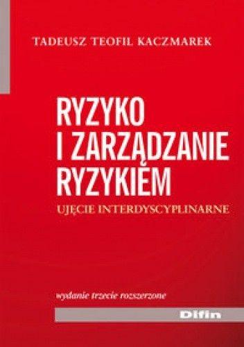 Okładka książki Ryzyko i zarządzanie ryzykiem