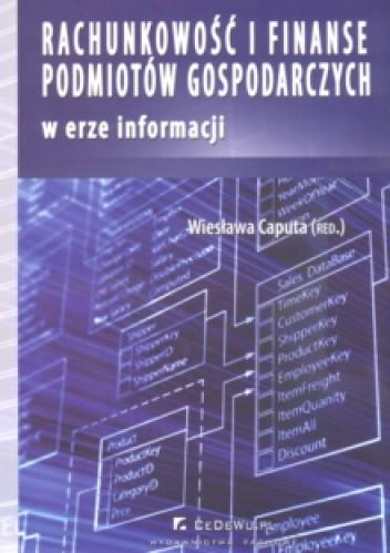 Okładka książki Rachunkowość i finanse podmiotów gospodarczych w erze informacji