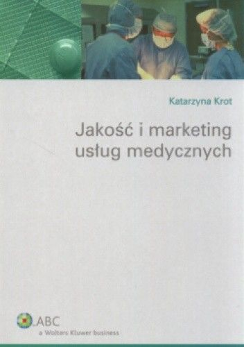 Okładka książki Jakość i marketing usług medycznych