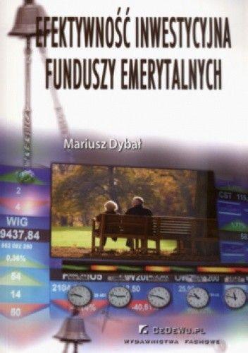 Okładka książki Efektywność inwestycyjna funduszy  emerytalnych