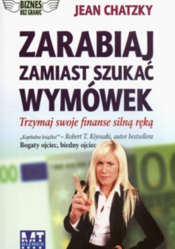 Okładka książki zarabiaj zamiast szukać wymówek