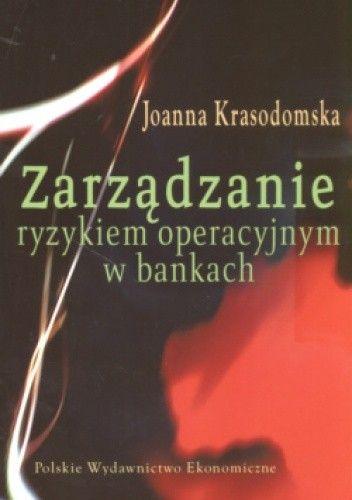 Okładka książki zarządzanie ryzykiem operacyjnym w bankach