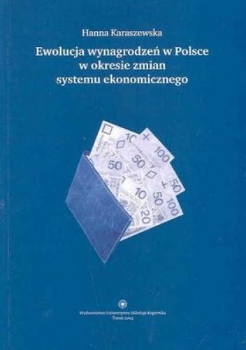 Okładka książki Ewolucja wynagrodzeń w Polsce w okresie zmian systemu ekonomicznego