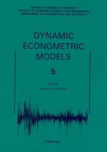 Okładka książki Dynamic Econometric Models. Tom 5