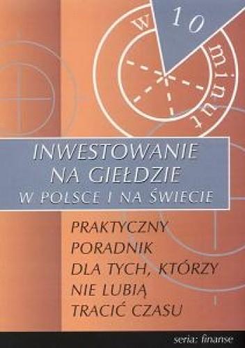 Okładka książki Inwestowanie na giełdzie w Polsce i na świecie