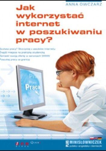 Okładka książki Jak wykorzystać internet w poszukiwaniu pracy?