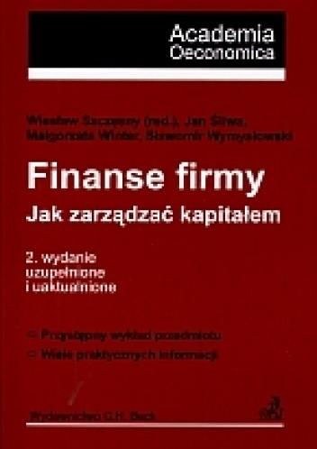 Okładka książki Finanse firmy. Jak zarządzać kapitałem? Wydanie 2