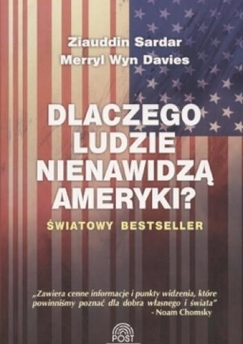 Okładka książki Dlaczego ludzie nienawidzą Ameryki