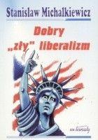 "Dobry""zły"" liberalizm"
