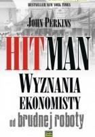 Hitman. Wyznania ekonomisty od brudnej roboty