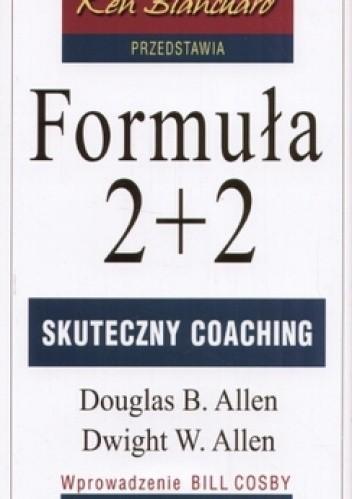Okładka książki Formuła 2+2. Skuteczny coaching