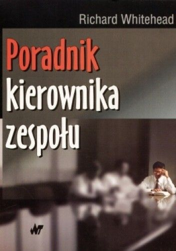 Okładka książki Poradnik kierownika zespołu