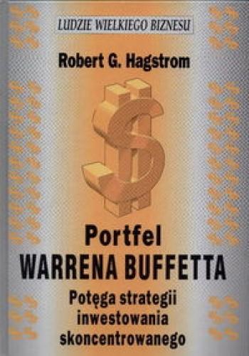 Okładka książki Portfel Warrena Buffetta. Potęga strategii inwestowania skoncentrowanego
