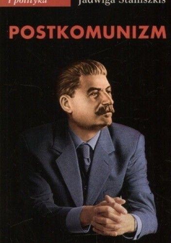 Okładka książki Postkomunizm. Próba opisu