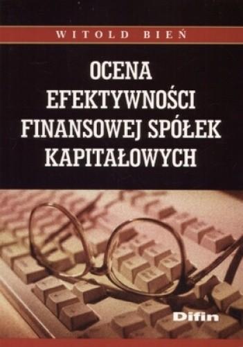 Okładka książki Ocena efektywności finansowej spółek kapitałowych