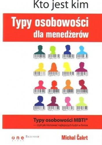 Okładka książki Kto jest kim. Typy osobowości dla menedżerów