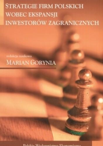 Okładka książki Strategie firm polskich wobec ekspansji inwestorów zagranicznych