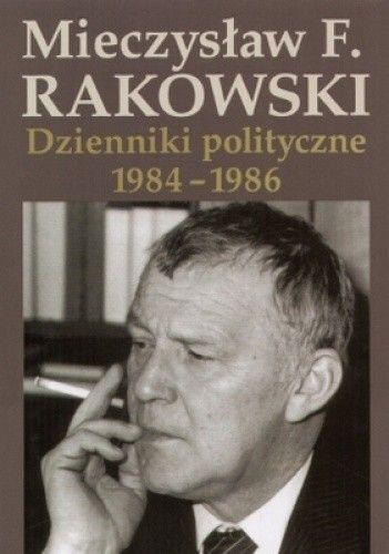 Okładka książki Dzienniki polityczne 1984-1986. Tom 9