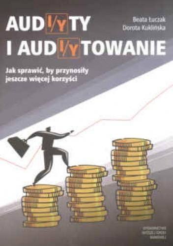 Okładka książki Audi/yty i audi/ytowanie. Jak sprawić by przyniosły jeszcze więcej korzyścia