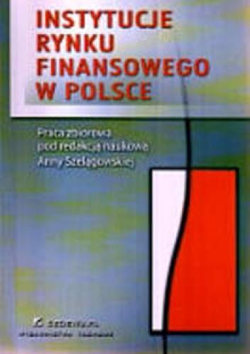 Okładka książki Instytucje rynku finansowego w Polsce