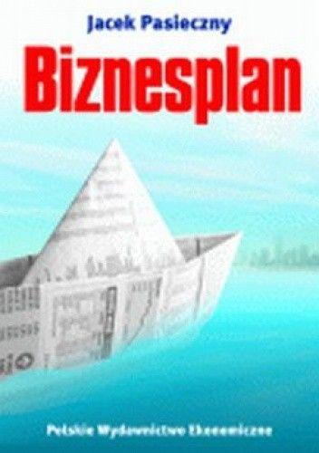 Okładka książki Biznesplan. Skuteczne narzędzie pracy przedsiębiorcy