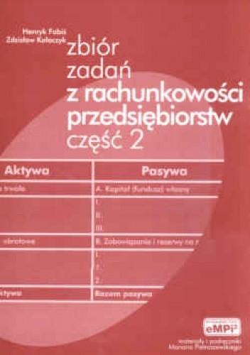 Okładka książki zbiór zadań z rachunkowości przedsiębiorstw cz. 2