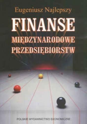 Okładka książki Finanse międzynarodowe przedsiębiorstw