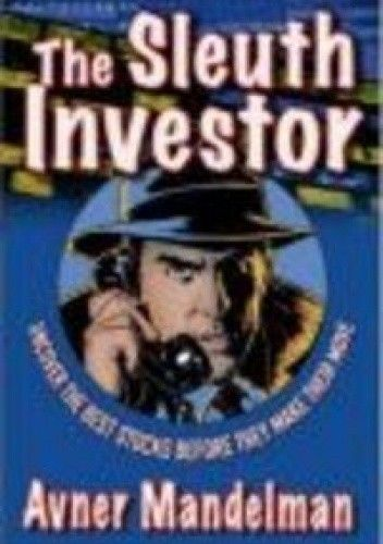 Okładka książki The Sleuth Investor: Uncover the Best Stocks Before They Make Their Move