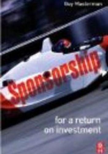 Okładka książki Sponsorship For a Return on Investment