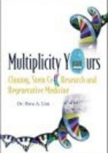 Okładka książki Multiplicity Yours Cloning Stem Cell Research && Regenerative