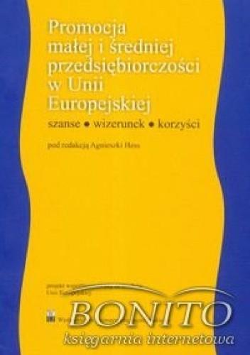 Okładka książki Promocja małej i średniej przedsiębiorczości w Unii Europejskiej