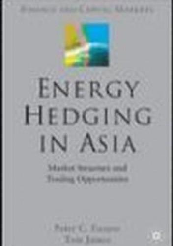 Okładka książki Energy Hedging in Asia