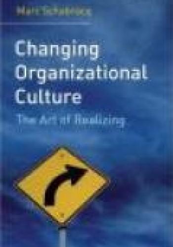 Okładka książki Changing Organizational Culture