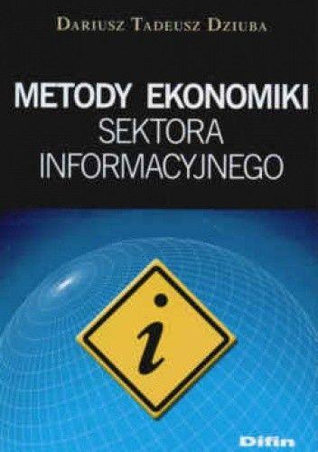 Okładka książki Metody ekonomiki sektora informacyjnego