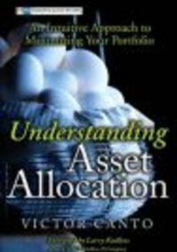 Okładka książki Understanding Asset Allocation An Intuitive Approach