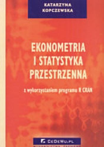 Okładka książki Ekonometria i statystyka przestrzenna