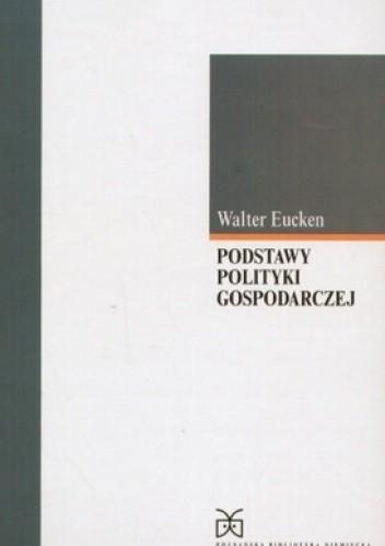 Okładka książki Podstawy polityki gospodarczej