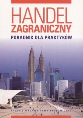 Okładka książki Handel zagraniczny. Poradnik dla praktyków