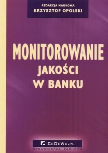 Okładka książki Monitorowanie jakości w banku