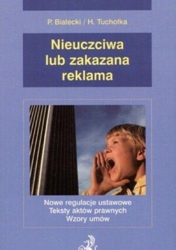 Okładka książki Nieuczciwa lub zakazana reklama